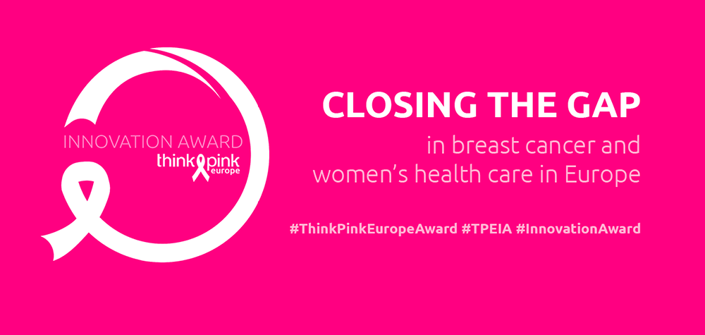 Think Pink Europe Innovation Award Closing the Gap