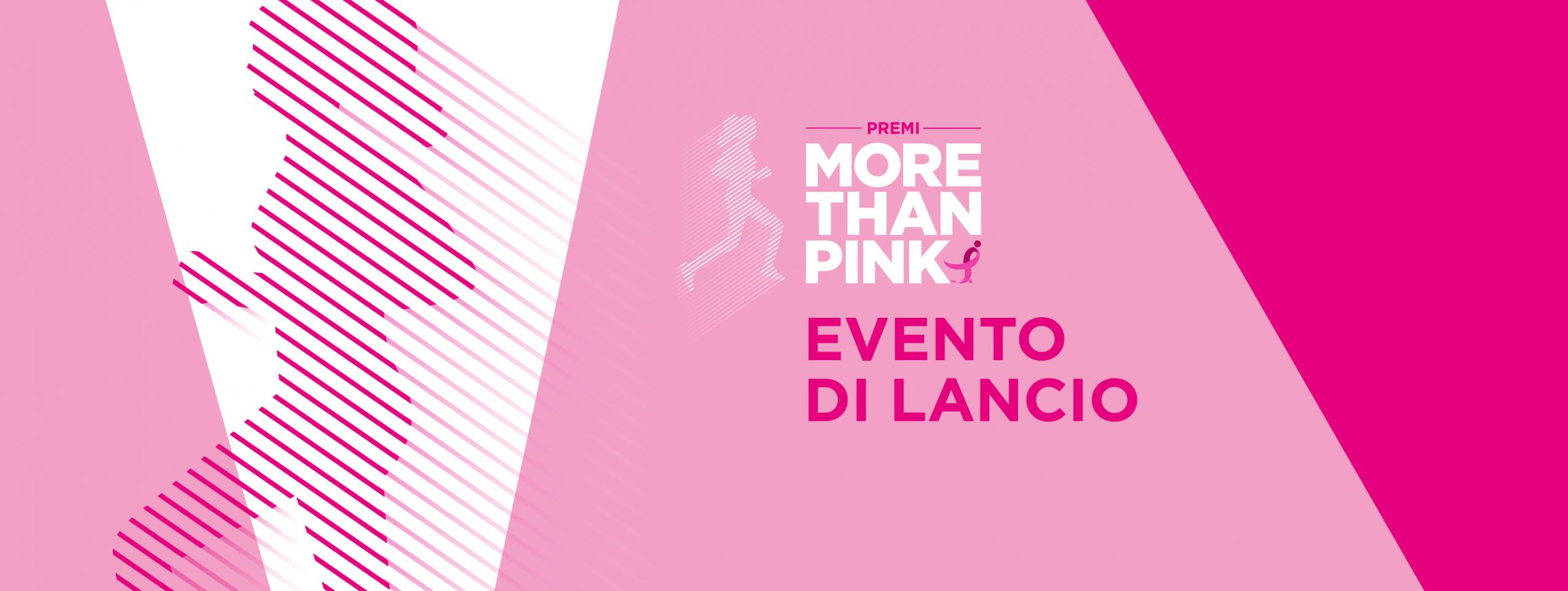 More Than Pink Evento Lancio