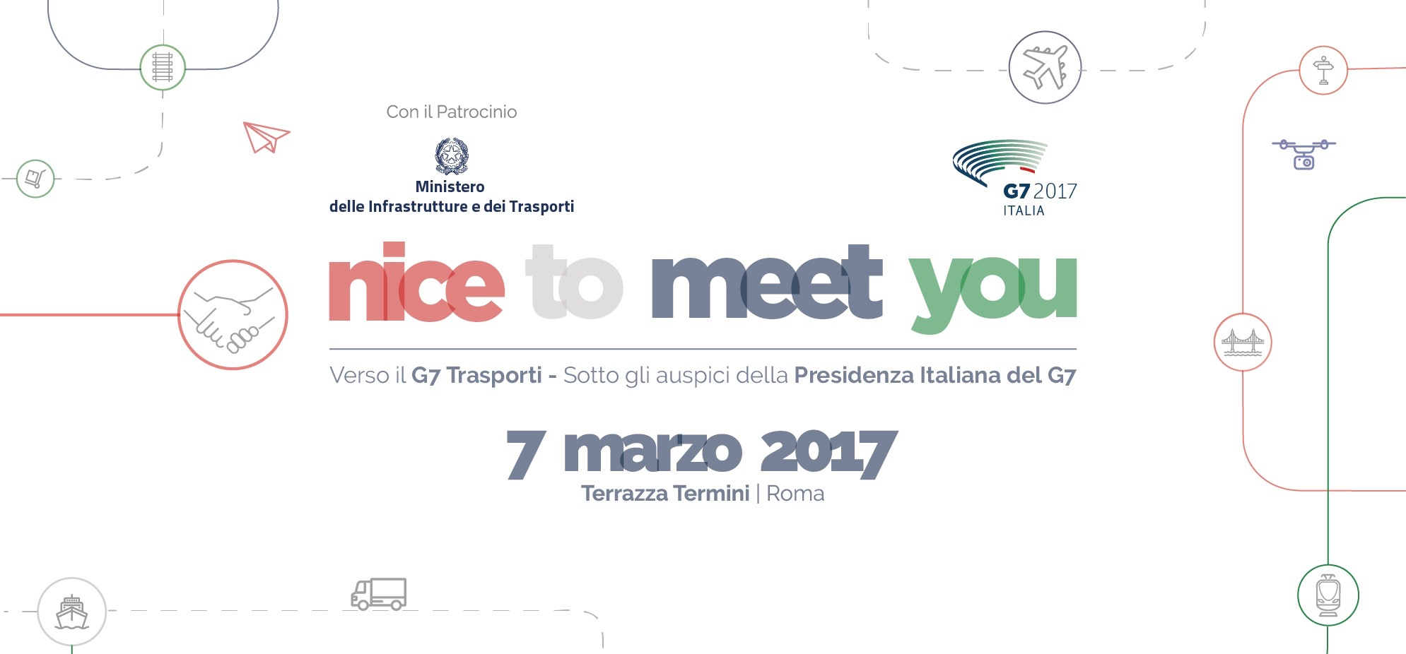 Nice To Meet You G7 - Evento Lancio