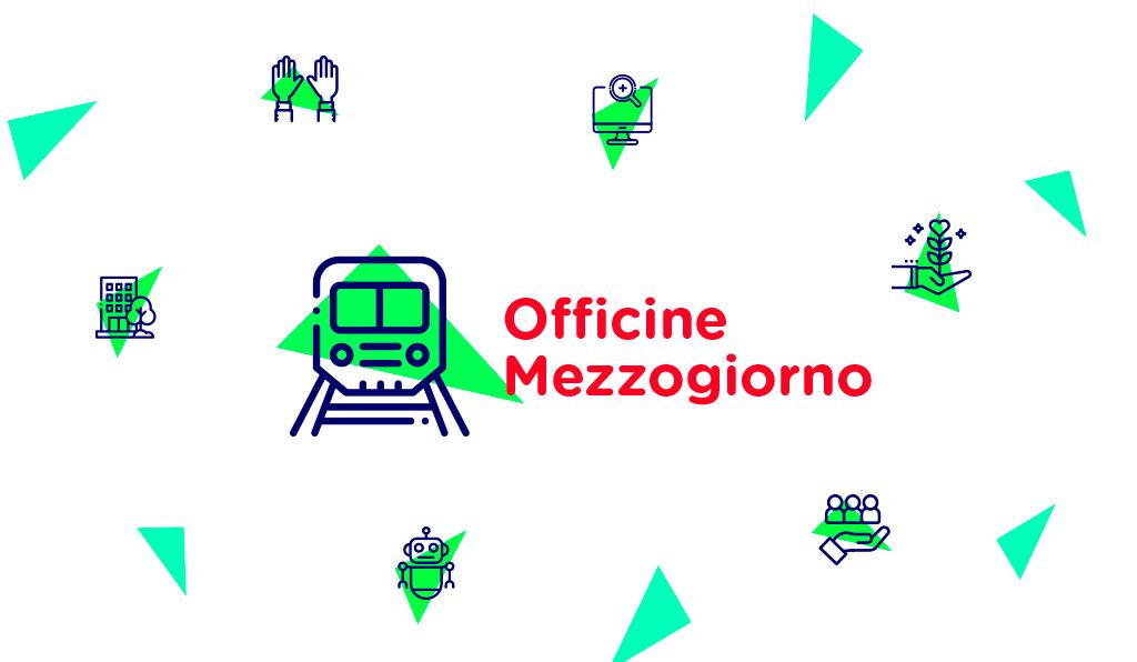 ItaliaCamp Officine Mezzogiorno